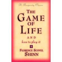 Jocul vietii si cum sa il joci – Florance Scovel Shinn Secretele unei vieti fericite